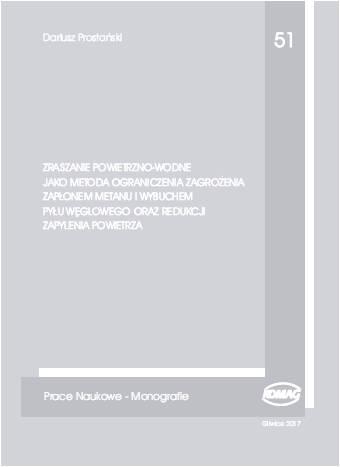 Okładka - monografia `ZRASZANE POWIETRZNO-WODNE JAKO METODA OGRANICZENIA ZAGROŻENIA...`